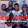 New Joint Feat. Os Do Momento - A cena e cena [1MZ]