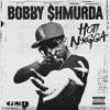 A Major - Bobby Shmurda - Hot Niggga Remix