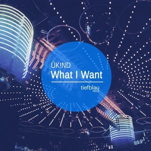 What I Want by UK!ND
