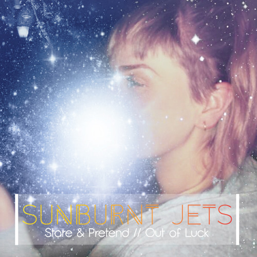 Sunburnt Jets - Stare And Pretend