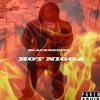 BlackRed100  Hot Nigga Remix