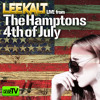 LEE KALT Live From The Hamptons JULY 4th