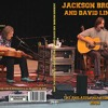 Jackson Browne   David Lindley - Philadelphia Folk Festival 2006 - Crow And The Cradle