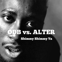 Ol' Dirty Bastard Shimmy Shimmy Ya (Alter Remix) Artwork