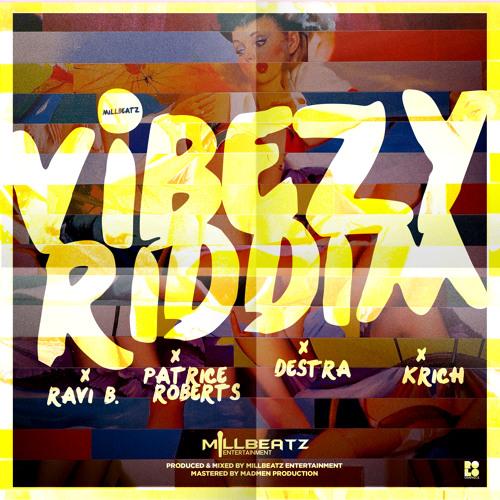 Vibezy Riddim Mix