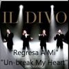 Tim - Regresa A Mi (il divo)