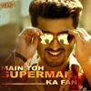 Main Toh Superman (Salman Ka Fan) - Tevar - | Arjun Kapoor |