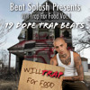 Will Trap For Food Beat Mixtape Preview