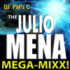 Julio Mena (DJ Papa C Mega-Mix)