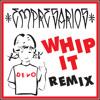 Devo - Whip It (Empresarios Dubplate Especial)
