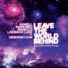 Leave The World Behind (ZDS Hard Intro Remix)
