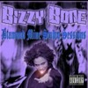 Bizzy Bone - Way 2 Strong