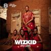 Wizkid -Show You The Money(Prod. By Shizzi)