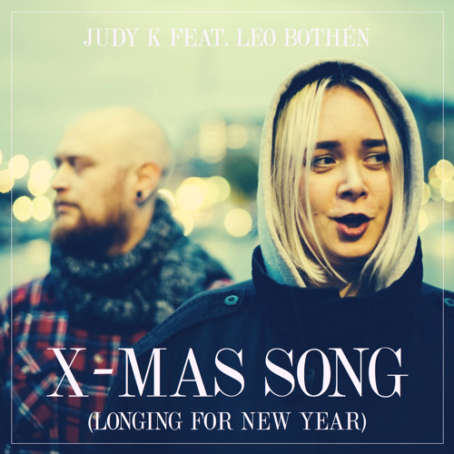 X - Mas Song (longing For New Year)
