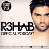 R3HAB - I NEED R3HAB 112
