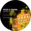 [DOR004] Hiss & Growl - White Stuff (Original Mix) | FREE TRACK