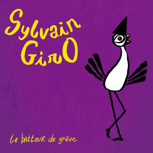 Le batteur de grève - Disque de Sylvain GirO - 2011