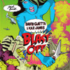 David Guetta & Kaz james - blast off Remix