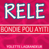 Rele Bondie Pou Ayiti Album Cover