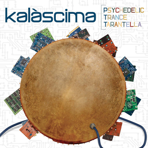 Psychedelic Trance Tarantella - Kalàscima 2014