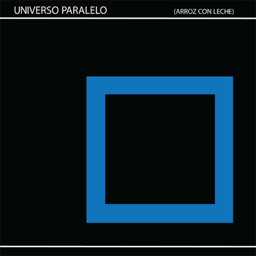 Universo Paralelo - Arroz Con Leche - Infinite Juju 002