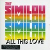 "The Similou - All This Love - (Friendless Remix)""OUT NOW"""
