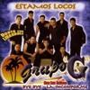 Grupo G - La Inconforme (98 Bpm Dj Uzzy Remix)