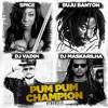 Spice X DJ Vadim X Buju Banton X DJ Maskarilha - Pum Pum Champion (#TheRefix)