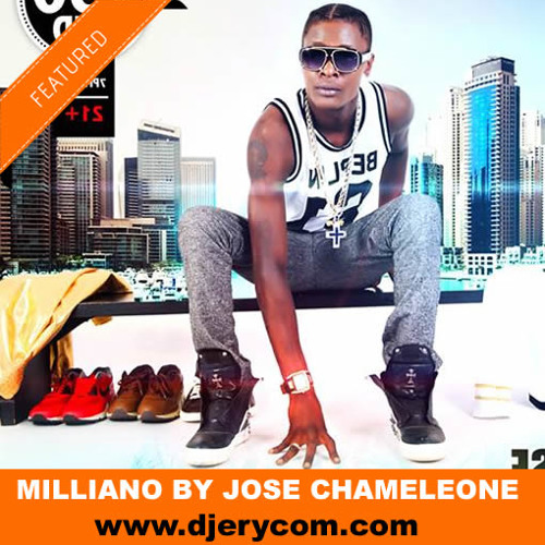 Milliano By Jose Chameleone - Download Now | www djerycom com