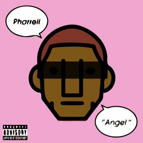 Pharrell - Angel (I Digress Mix)