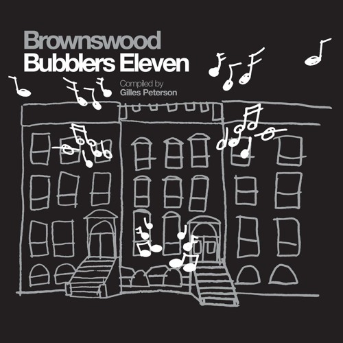 Brownswood Bubbler's MVPs by DJ Lefto