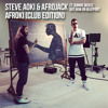 Steve Aoki & Afrojack - Afroki feat. Bonnie McKee