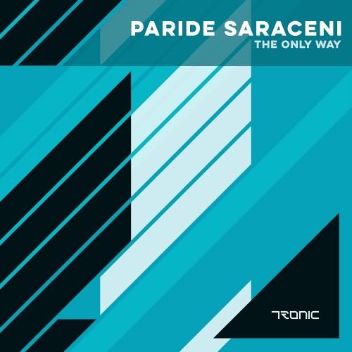 Paride Saraceni - The Only Way (Original Mix)