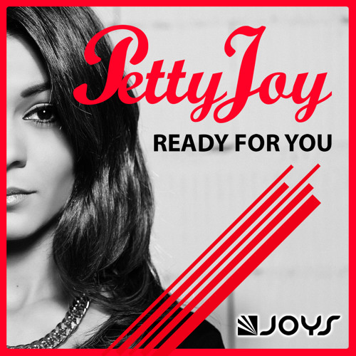 Petty Joy - Ready For You [PREVIEW]