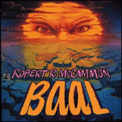 BAAL By Robert  McCammon, Read By Ray Porter