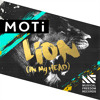 MOTi - Lion (In My Head)(Original Mix) [OUT NOW]