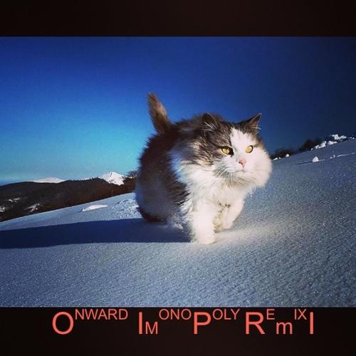 Onward (Mono/Poly Remix)