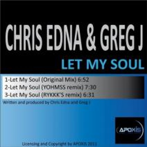 CHRIS EDNA and GREG J - Let My Soul -  APOXIS RECORD