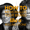012 - How To Memorialize A Brand Like A Rolling Stone
