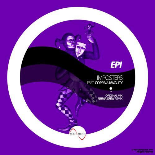 Epi feat. Coppa & Kwality - Imposters (+ NUMA CREW REMIX)