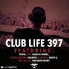 Tiëstos Club Life Podcast 397 - First Hour