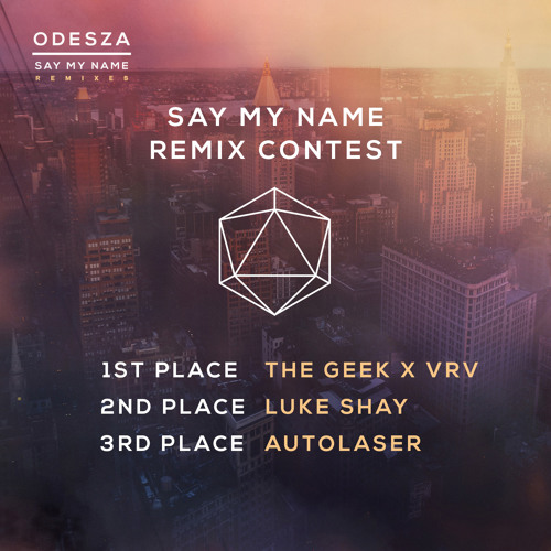 odesza say my name autolaser remix