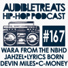Audible Treats Hip-Hop Podcast 167