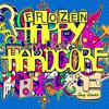 JayJones - Frozen - (happy - Hardcore) SNIP