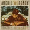 Archie Eversole - We Ready (Mike Mentz Mix (MMM))