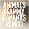 Maroon 5 - Animals (Sammy Bananas Remix)