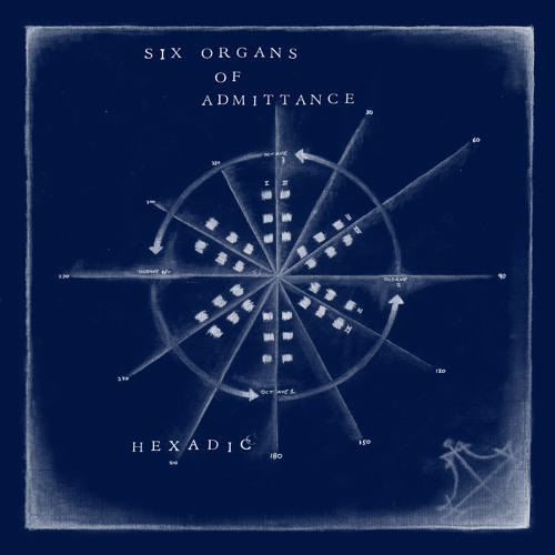 "Six Organs of Admittance- ""Wax Chance"""