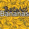 Batshit Bananas (Prod by Lox Chatterbox)