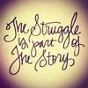 The Struggle - Kianna