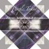 The Violet Hour - La Deuxième Partie